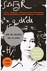 How the Universe Got Its Spots: Diary of a Finite Time in a Finite Space Paperback