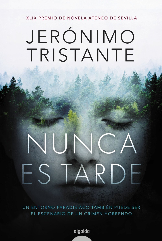 Nunca es tarde - Jerónimo Tristante 71SynUgrVxL