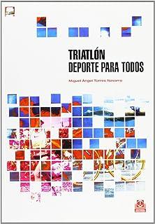 Triatlon - DePorte Para Todos (Spanish Edition)