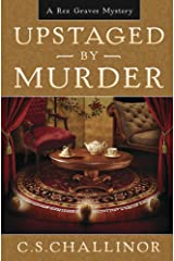 Upstaged by Murder (A Rex Graves Mystery Book 9)
