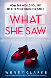 What She Saw: A gripping psychological thriller with a heart-pounding twist (English Edition)