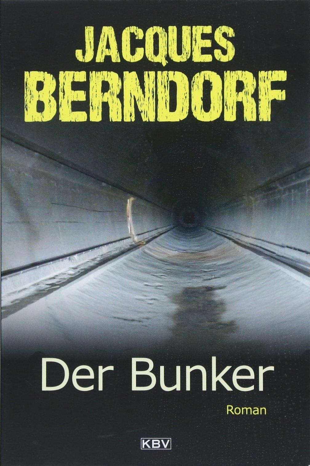 Der Bunker: Roman (KBV-Krimi)
