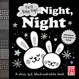 First Baby Days: Night, Night: A black-and-white baby book