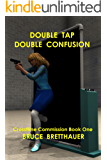 Double Tap, Double Confusion (CROSSTIME COMMISSION Book 1)