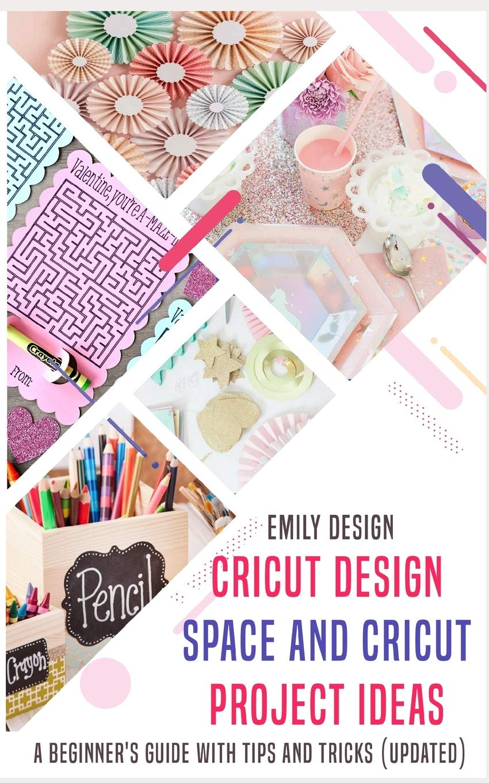 Cricut Design Space And Cricut Project Ideas A Beginner S Guide