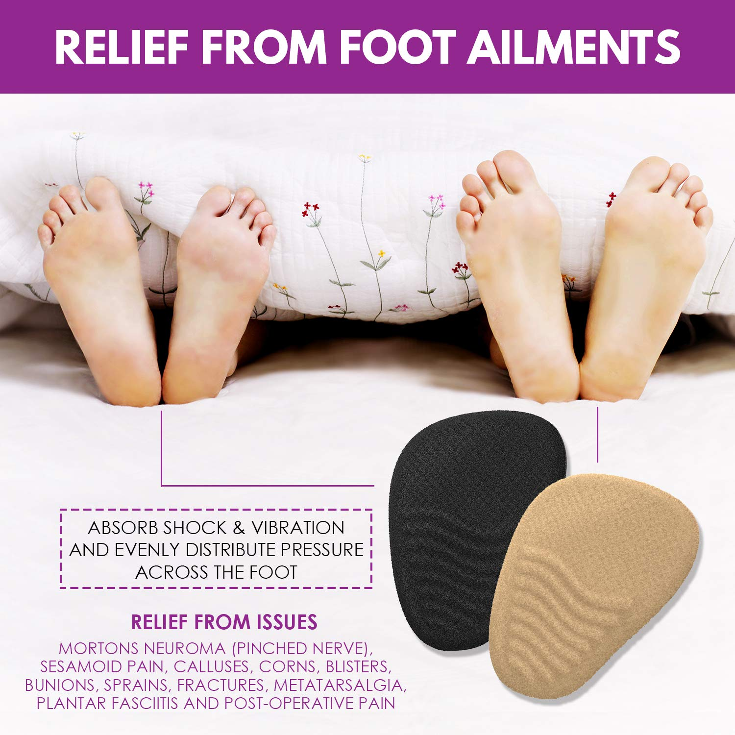 Metatarsal Pads for Women (4 Pairs: 8 Pieces) - Ball of Foot Cushions and High Heel Shoe Inserts | Protect Your Feet | Pain Relief from Neuroma, Bunions, Blisters, Callus, Metatarsalgia and Forefoot by Chambellan (Image #6)