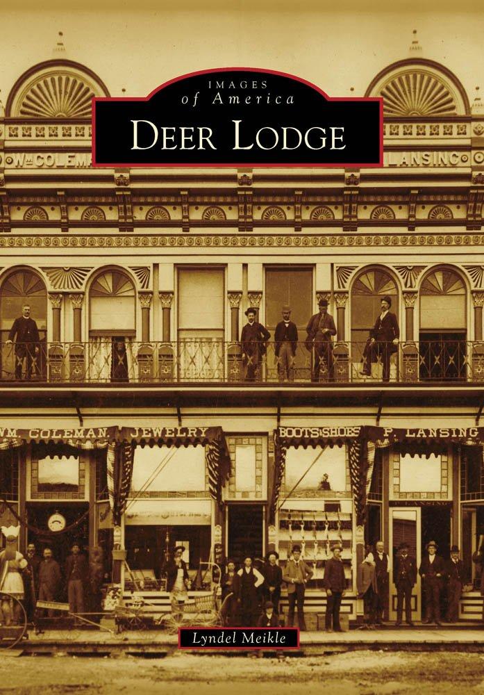 Deer Lodge (Images of America)