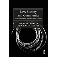 Law, Society and Community: Socio-Legal Essays in Honour of Roger Cotterrell
