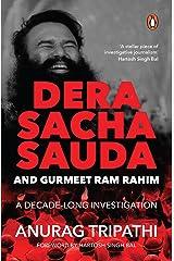 Dera Sacha Sauda and Gurmeet Ram Rahim: A Decade-long Investigation Kindle Edition
