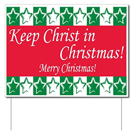 Marvelous Keep Christ In Christmas Yard Sign (Green And Red)   Set Of 3 Signs