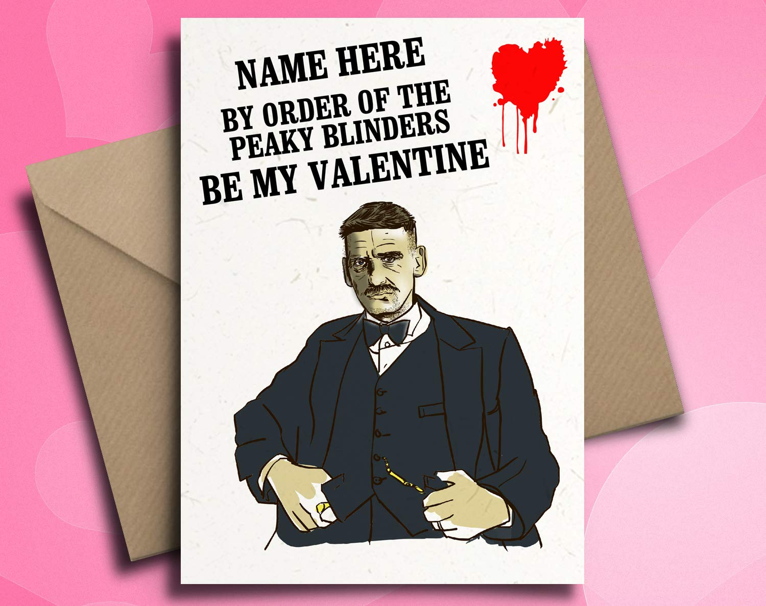 Valentines by Blind Eye Design Peaky Blinders Arthur Shelby Personalised Valentines Day Card