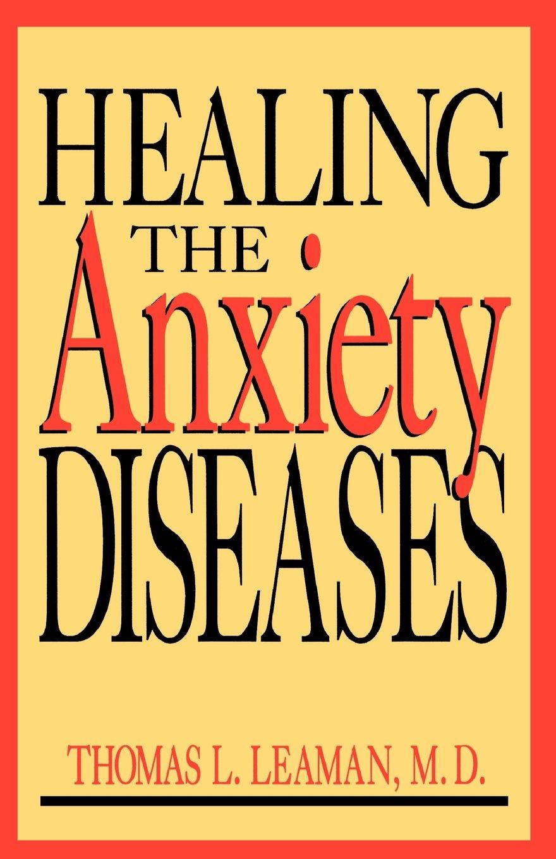 Healing The Anxiety Diseases pdf epub