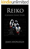 Reiko - A Japanese Ghost Story (English Edition)