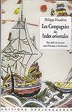 Les Compagnies des Indes orientales : Trois siècles de rencontre entre Orientaux et Occidentaux (1600-1858)