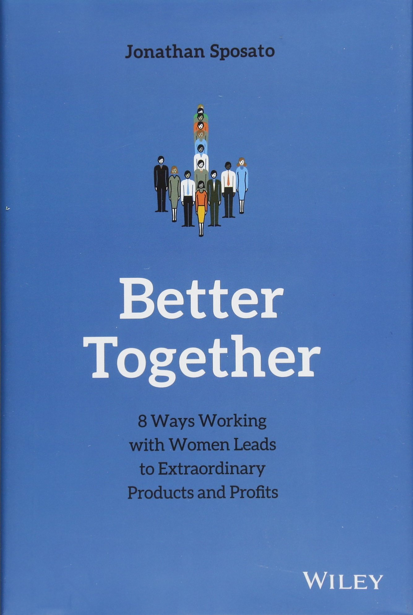 better together 8 ways working with women leads to extraordinary