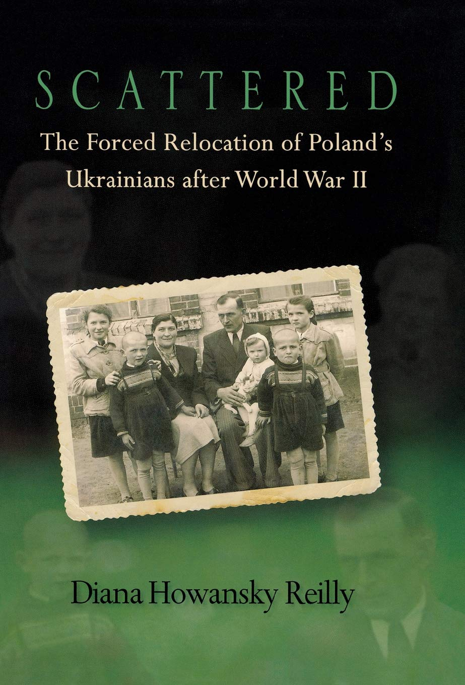 Scattered: The Forced Relocation of Poland's Ukrainians after World War II pdf
