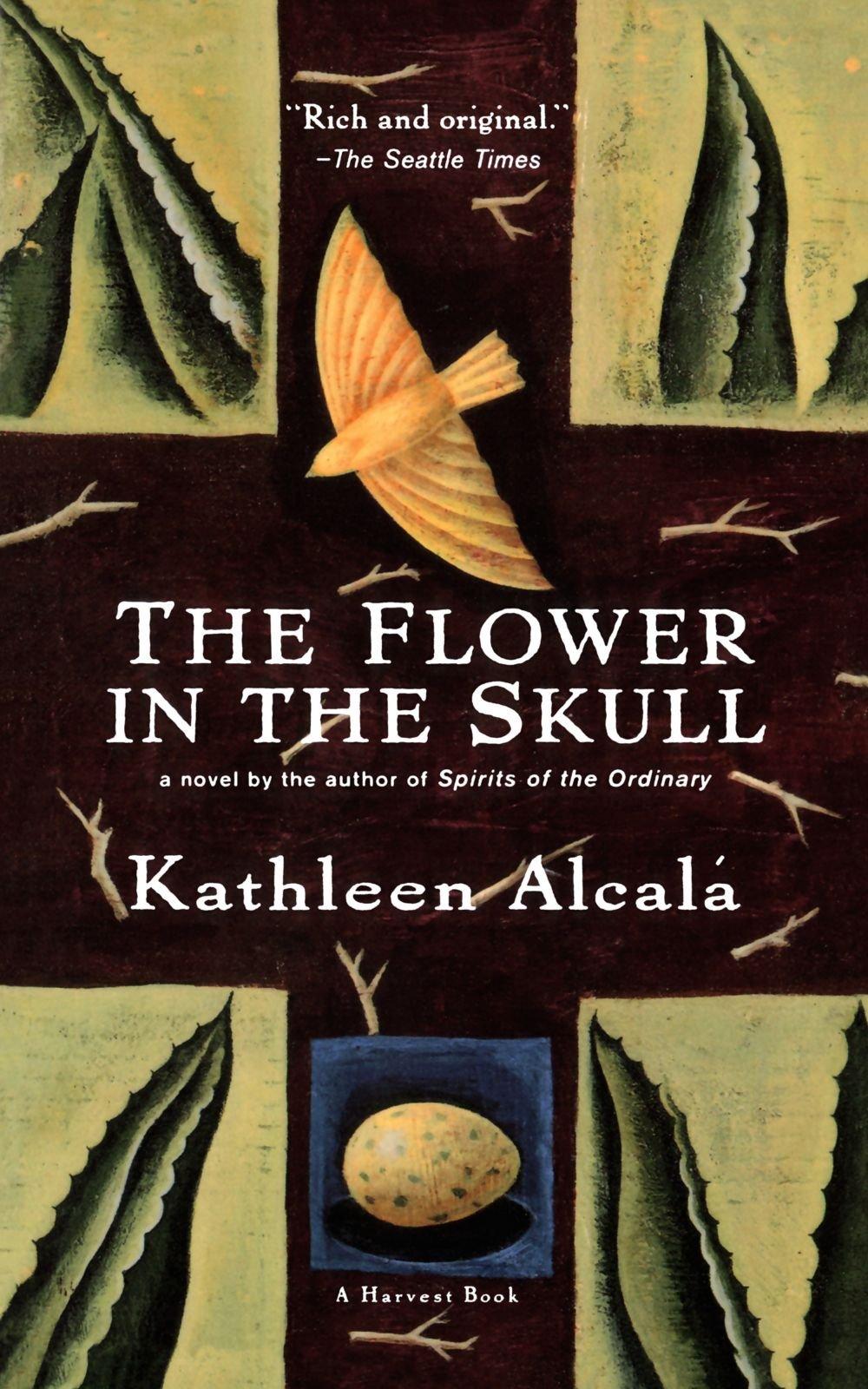 The Flower In The Skull: Kathleen Alcal�: 9780156006347: Amazon: Books