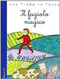 Il fagiolo magico. Ediz. illustrata