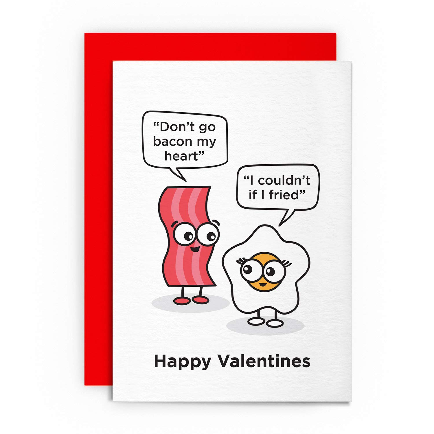 Don/'t Go Bacon My Heart Humour Valentine/'s Day Greeting Card Fun Cards