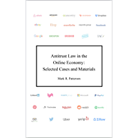 Antitrust Law in the Online Economy: Selected Cases and Materials