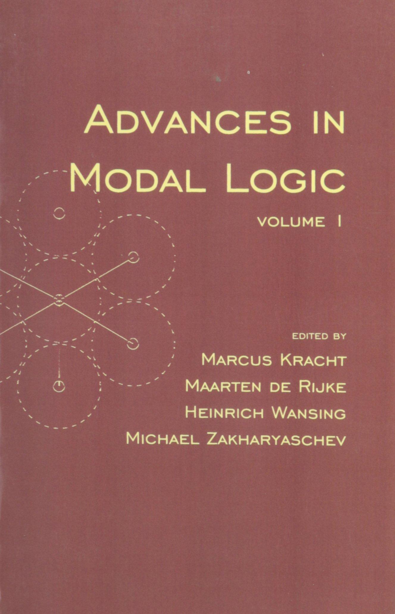 Advances in Modal Logic, Volume 1 (Lecture Notes) PDF