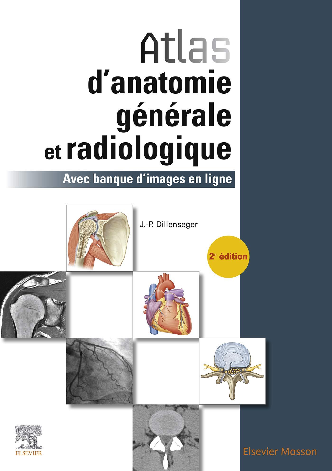 Atlas D Anatomie Generale Et Radiologique Avec Banque D
