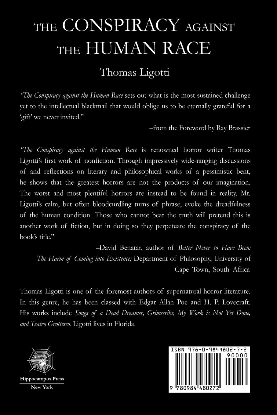 Sample Essay For Scholarship Amazoncom The Conspiracy Against The Human Race A Contrivance Of Horror   Thomas Ligotti Ray Brassier Books What Is The Thesis Of A Research Essay also Spring Break Essay Amazoncom The Conspiracy Against The Human Race A Contrivance Of  The Sun Also Rises Essay