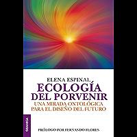Ecología del porvenir