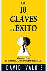 LAS 10 CLAVES DEL ÉXITO (Spanish Edition) Kindle Edition