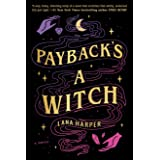 Payback's a Witch (The Witches of Thistle Grove)