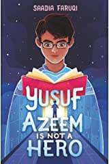 Yusuf Azeem Is Not a Hero Kindle Edition