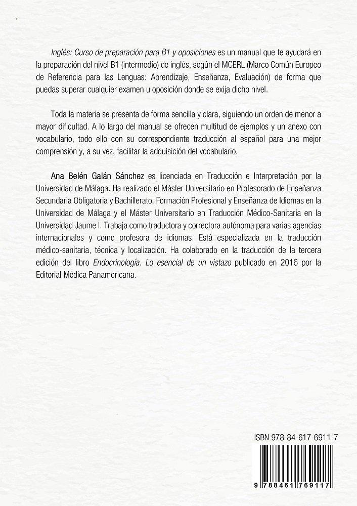 Inglés: Curso de preparación para B1 y oposiciones: Amazon.es: Ana Belén Galán Sánchez, Ana Raquel Pérez Galán: Libros