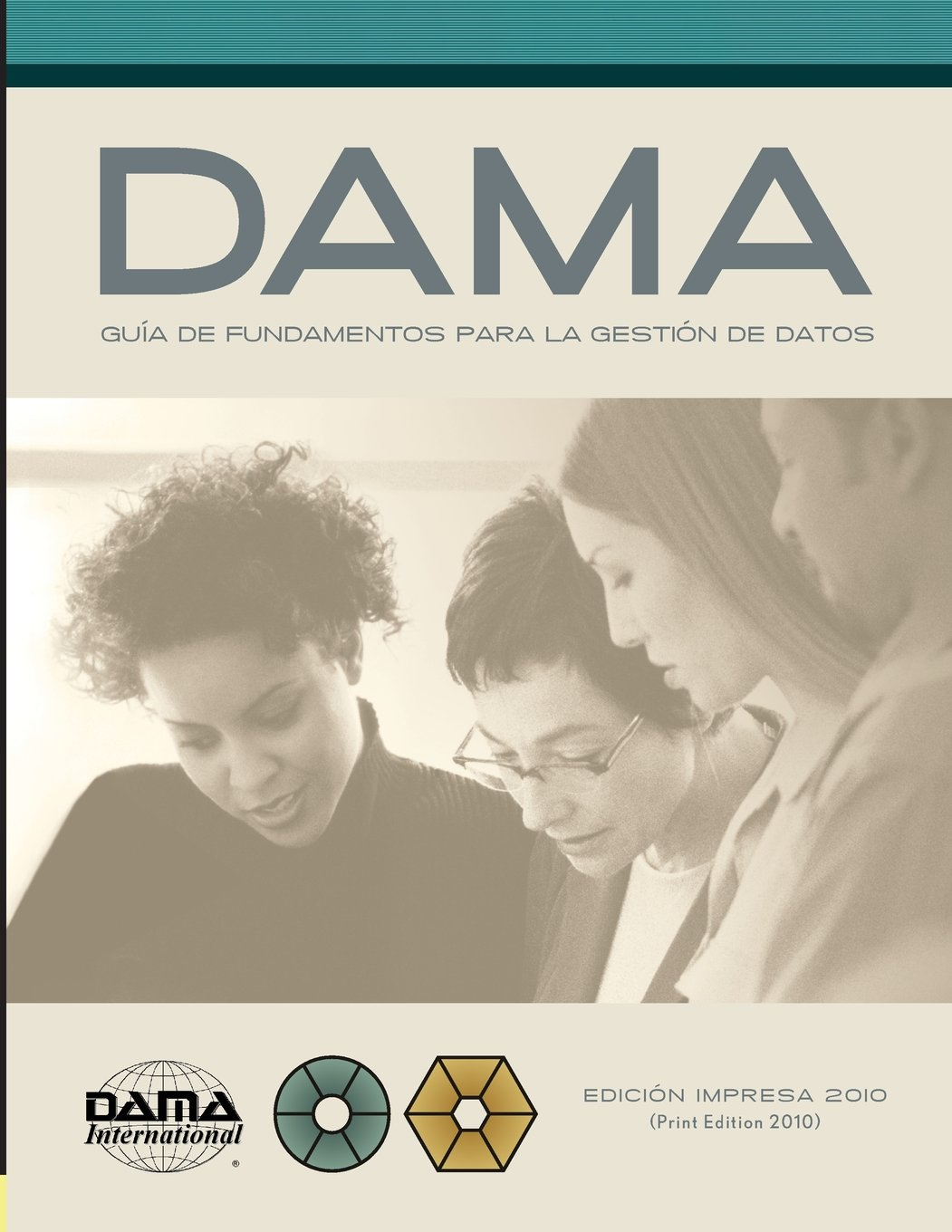 Download The DAMA Guide to the Data Management Body of Knowledge (DAMA-DMBOK) Spanish Edition pdf