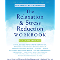 The Relaxation and Stress Reduction Workbook (A New Harbinger Self-Help Workbook) (English Edition)