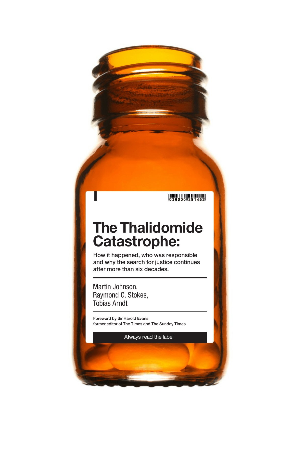 The Thalidomide Catastrophe: How it happened, who was responsible ...
