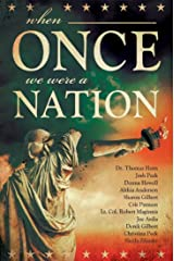 When Once We Were a Nation Kindle Edition