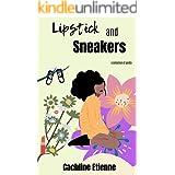 Lipstick & Sneakers