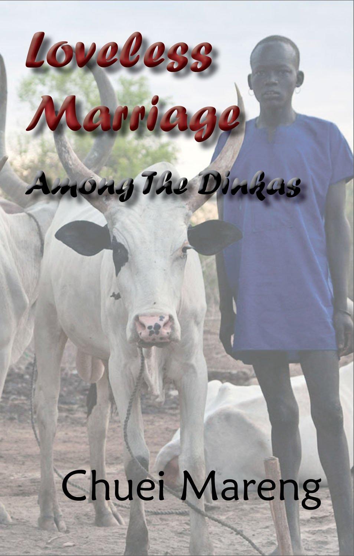 Loveless Marriage Among the Dinkas pdf epub