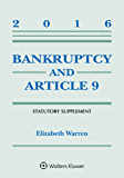 Bankruptcy and Article 9: 2016 Statutory Supplement (Supplements)