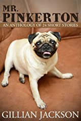 Mr. Pinkerton - An Anthology of 24 Short Stories Kindle Edition