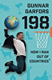 198: How I ran Out of Countries - By Visiting Random People on Incredible Travels to Every Country in the Whole Wide World