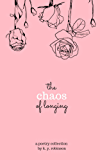 The Chaos of Longing (First Edition)