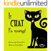 Le chat l'a mangé (French Edition)