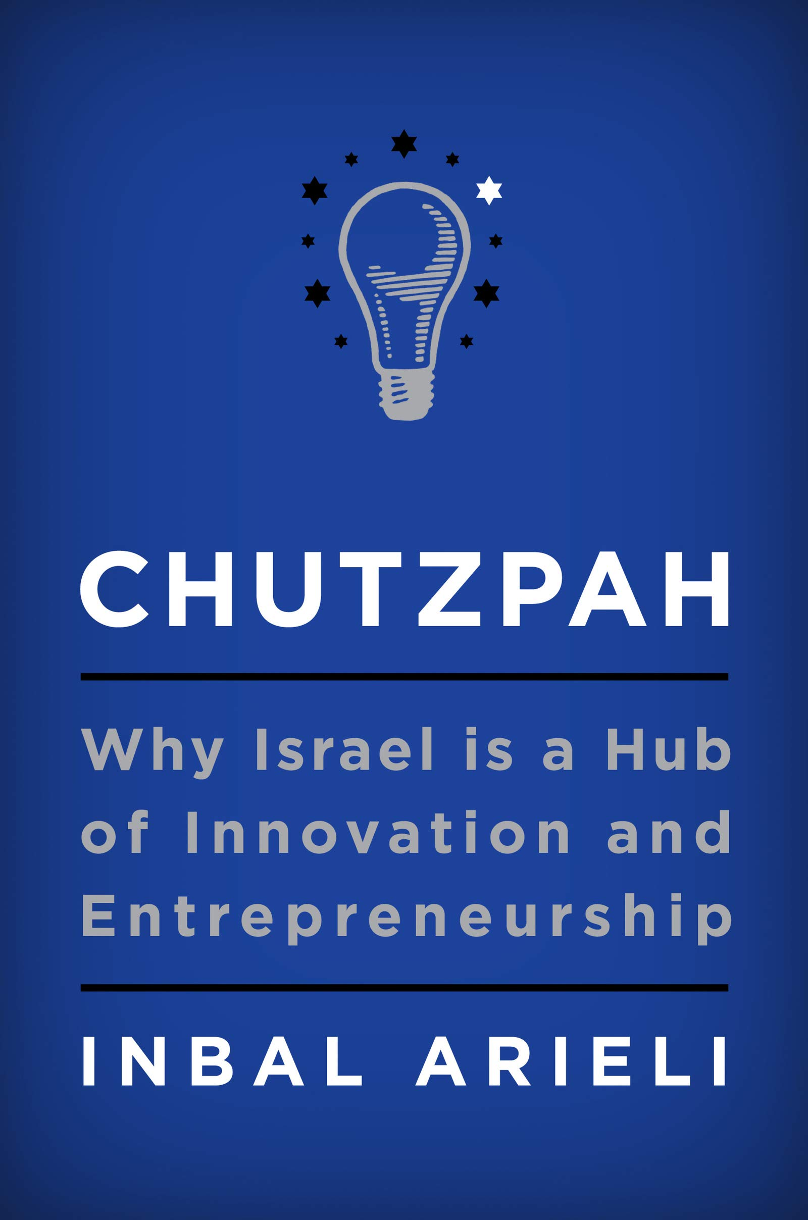 Amazon.com: Chutzpah: Why Israel Is a Hub of Innovation and ...