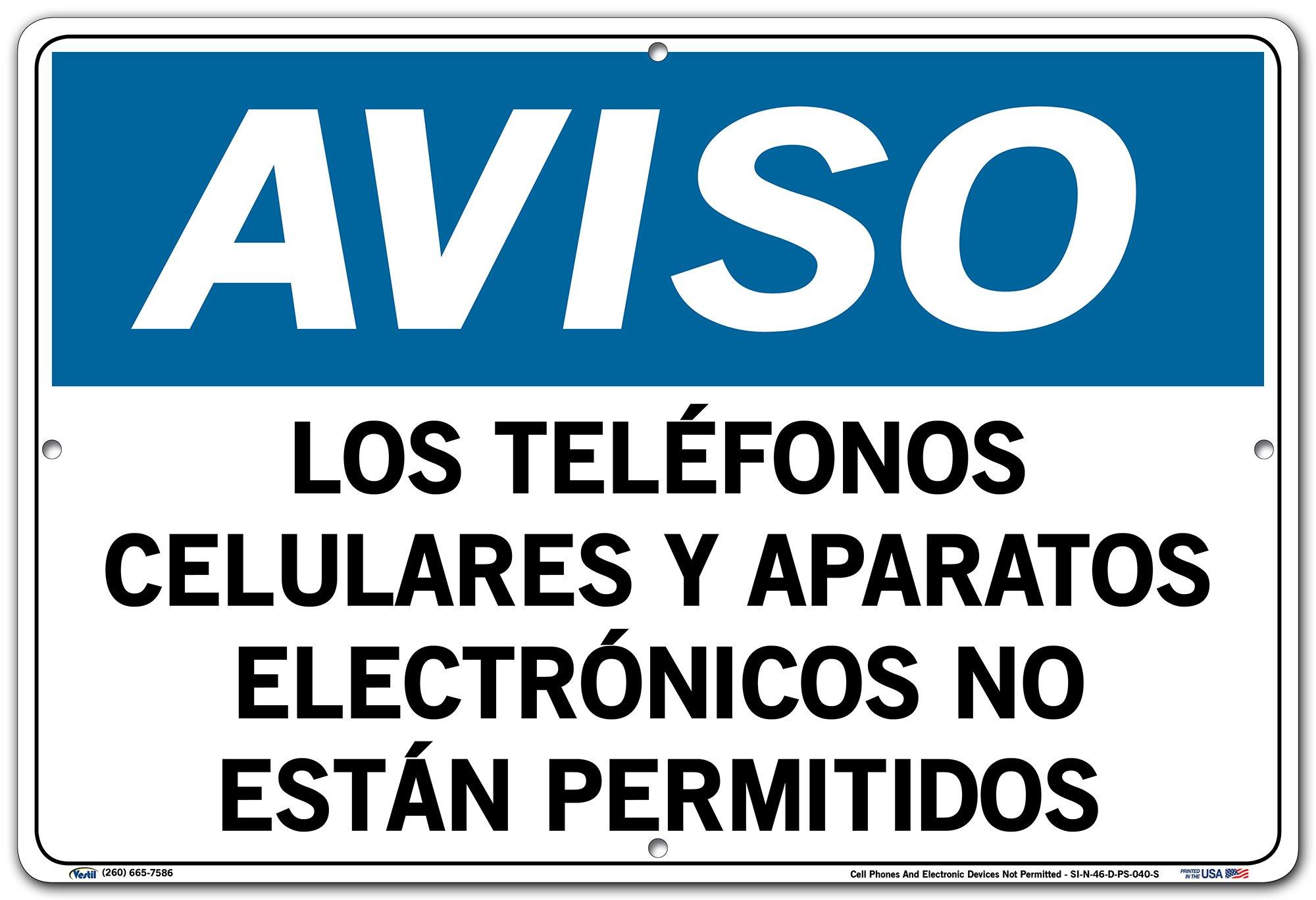 Vestil Spanish Notice Sign SI-N-46, Cell Phones and Electronic Devices Not Permitted, Los TELÉFONOS CELULARES Y APARATOS ELECTRÓNICOS NO ESTÁN PERMITIDOS