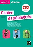 Objectif géométrie CE2 éd. 2012 - Fichier de l'élève