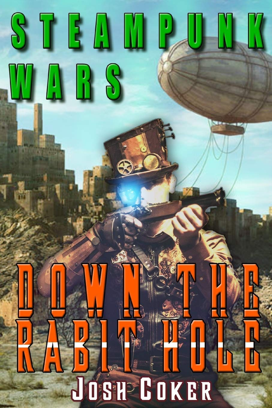 Steampunk Wars: Down The Rabbit Hole (Windrider Chronicles: A
