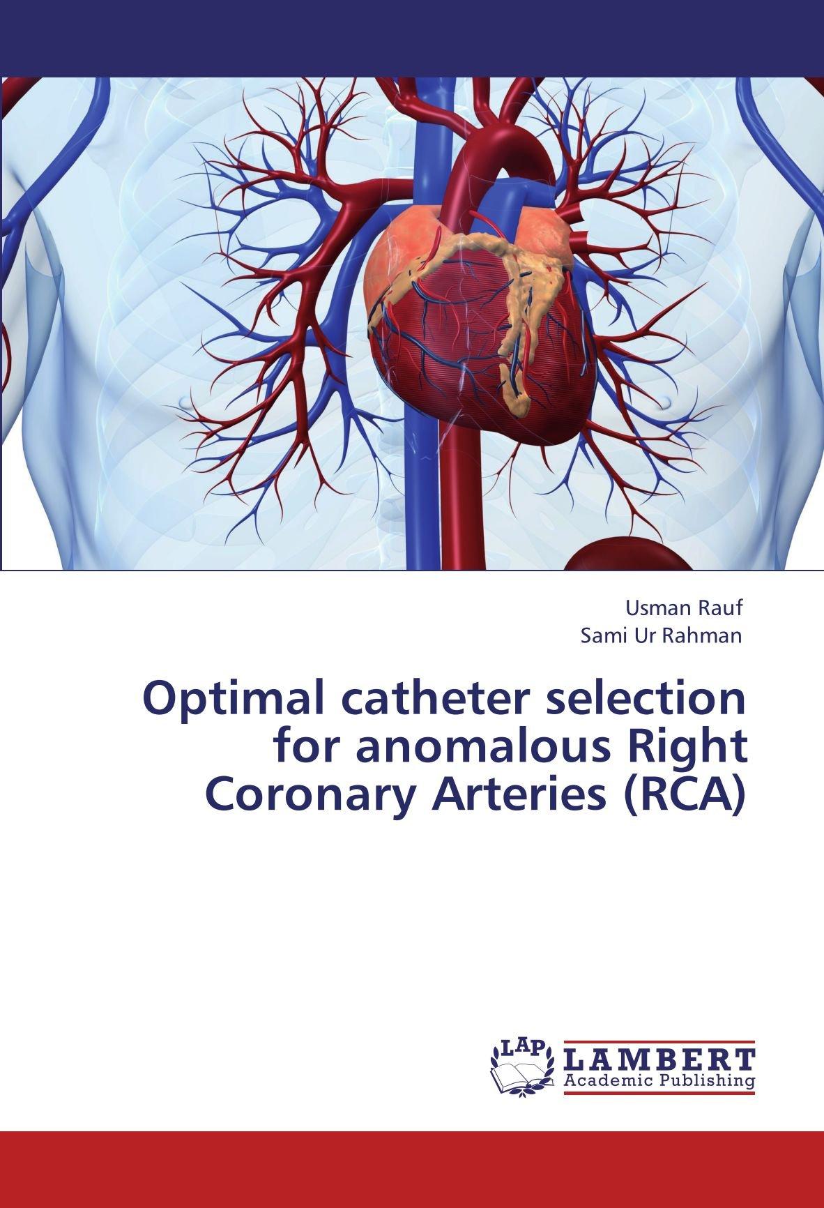 Optimal catheter selection for anomalous Right Coronary Arteries ...