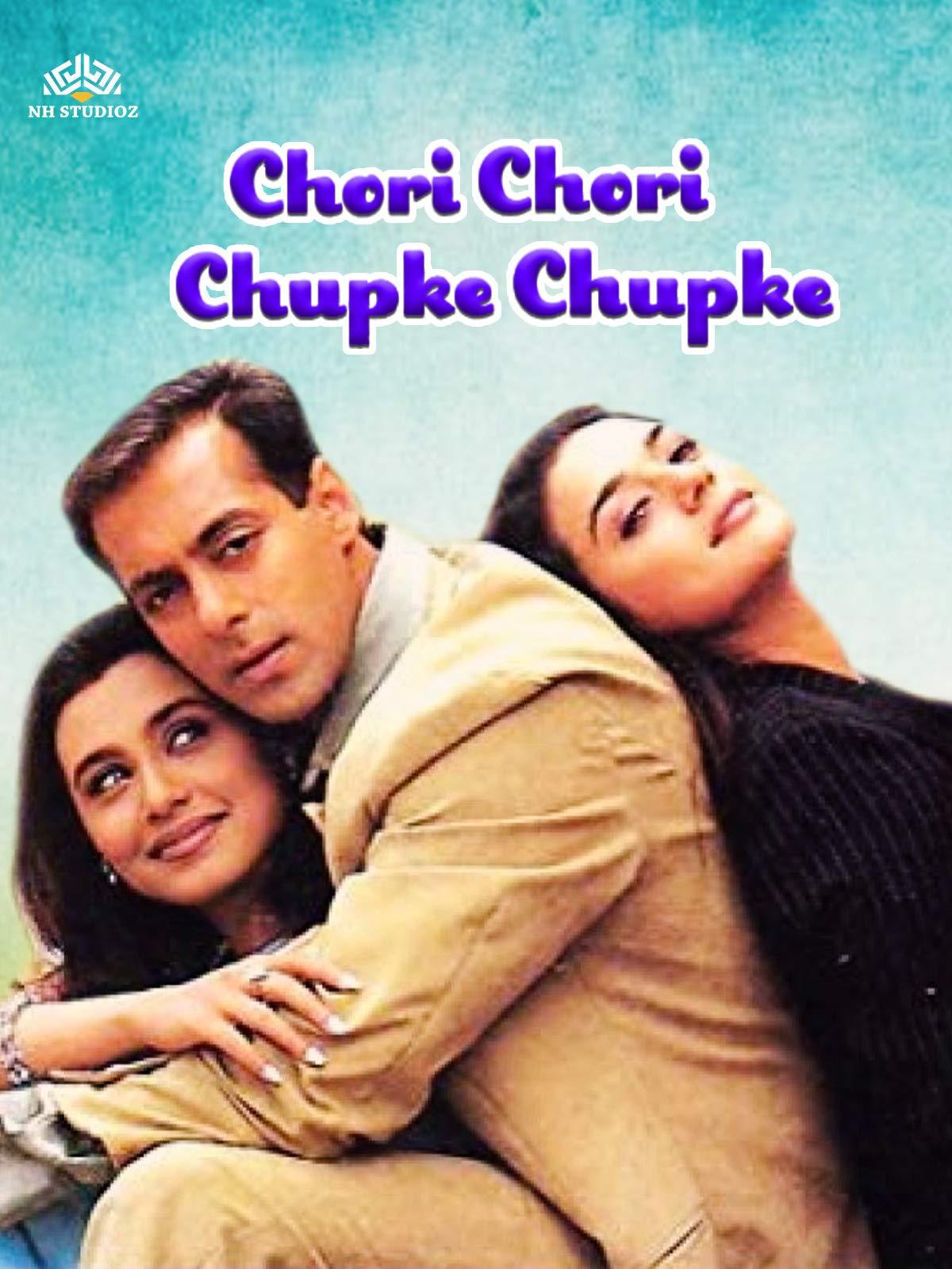 Watch Chori Chori Chupke Chupke | Prime Video