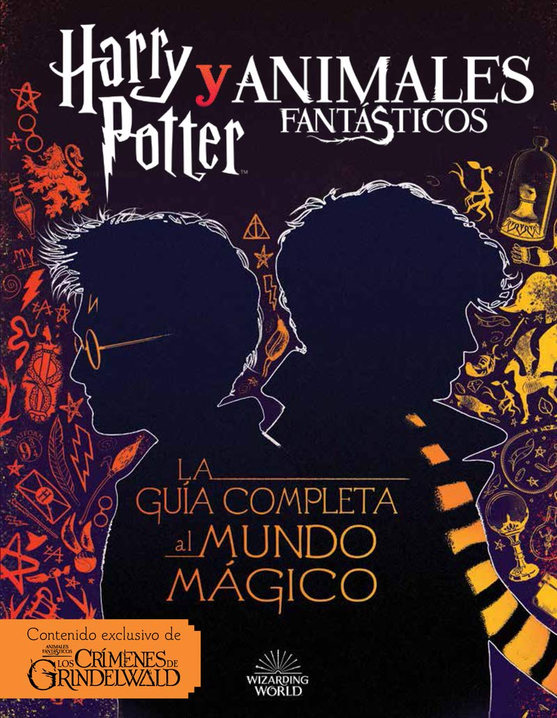 Harry Potter y Animales Fantásticos. La guía al mundo mágico: Amazon.es: Harry  Potter: Libros